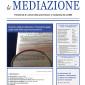Il punto sulla mediazione: Il monitoraggio sugli esiti della sperimentazione? di Marco Ceino