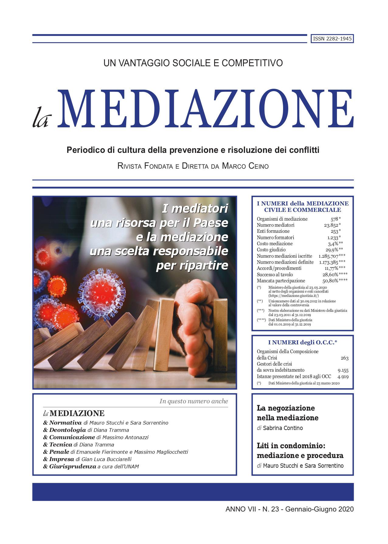 I mediatori una risorsa per il Paese e la mediazione una scelta responsabile per ripartire di Marco Ceino